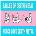 Peace, Love, Death Metal