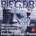 Reger: Works for Piano, Vol. 2