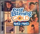 Easy Listening Gold 1962-1963 {Various Artists}