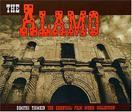 The Alamo: The Essential Film Music Collection