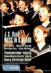 Thomanerchor Leipzig - Bach:Mass in B Minor