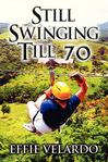 Still Swinging Till 70