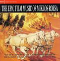The Epic Film Music of Miklos Rozsa