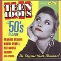 The 50's Decade: Teen Idols