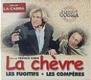La Chevre / Les Fugitifs / Les Comperes
