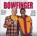 Bowfinger: Music From The Motion Picture
