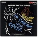Two Symphonic Pictures: Phantom of the Opera/Jesus-Sym Suites