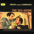 Korngold: The Sea Hawk / The Private Lives of Elizabeth and Essex / Captain Blood / The Prince and the Pauper