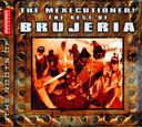 The Best of Brujeria