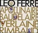 Les Poetes: Apollinaire, Baudelaire, Verlaine, Rimbaud