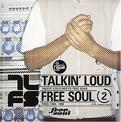 Talkin Loud Meets Free Soul, Vol. 2 1995 - 1999