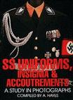 SS Uniforms, Insignia and Accoutrements