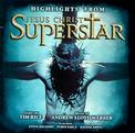 Jesus Christ Superstar - Highlights
