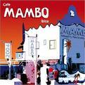 Café Mambo Ibiza: The Album
