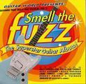 Guitars That Rule The World Vol. 2: Smell The Fuzz/The Superstar Guitar Album