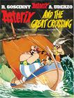 Asterix and the Great Crossing: Album #22 (Asterix (Orion Hardcover))