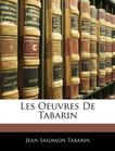 Les Oeuvres De Tabarin (French Edition)