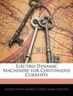 Electro-Dynamic Machinery for Continuous Currents