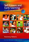 Self-Esteem and Early Learning: Key People from Birth to School (Zero to Eight)