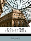 Plautus and Terence, Issue 4