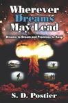 Wherever Dreams May Lead: Dreams to Dream and Promises to Keep