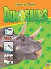 Dinosaurs (Learn to Draw (Weigl Library))