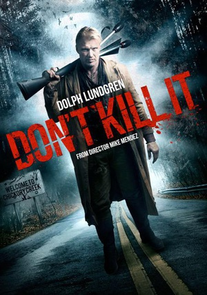 别杀它 Don't Kill It (2016)