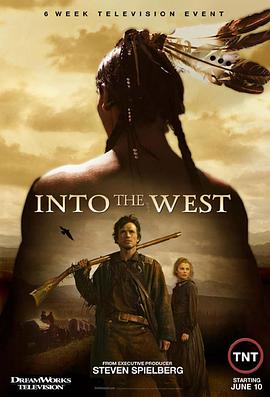 西部风云 Into the West