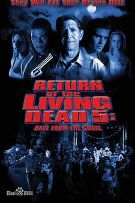 活死人归来5 Return of the Living Dead: Rave to the Grave