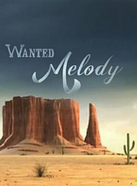 Wanted Melody