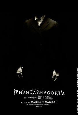 路易斯·卡洛的幻象 Phantasmagoria: The Visions of Lewis Carroll