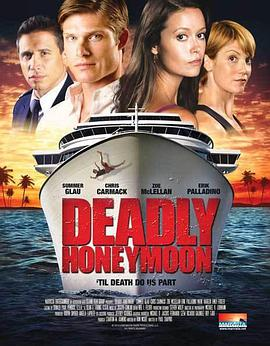 致命蜜月 Deadly Honeymoon