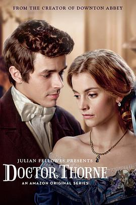索恩医生 Doctor Thorne