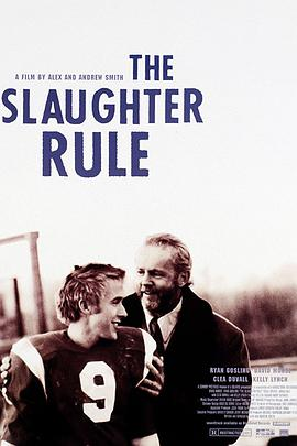 残酷的规则 The Slaughter Rule