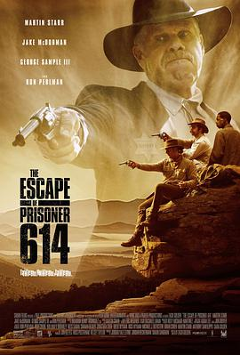 614号逃犯 The Escape of Prisoner 614
