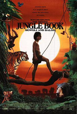 森林小王子 The Second Jungle Book: Mowgli & Baloo