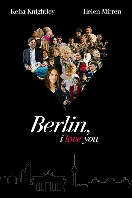 柏林,我爱你 Berlin, I Love You