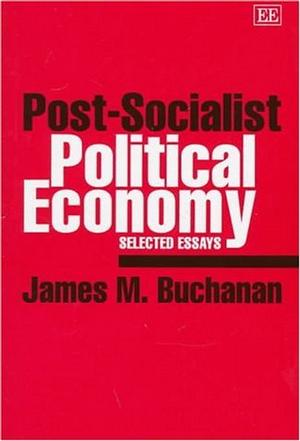 Post-Socialist Political Economy