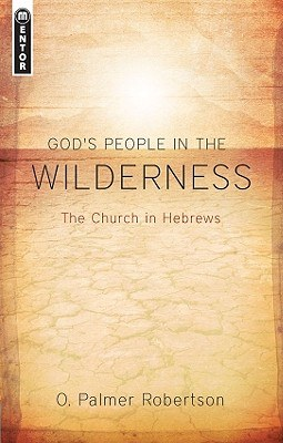 God's People in the Wilderness