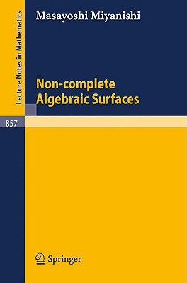 Non-Complete Algebraic Surfaces