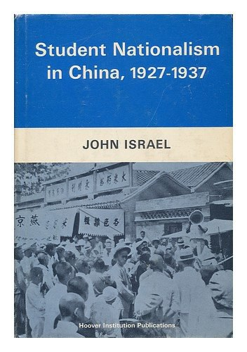 Student Nationalism in China, 1927-1937