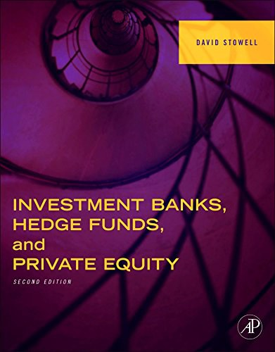 Investment Banks, Hedge Funds, and Private Equity, Second Edition