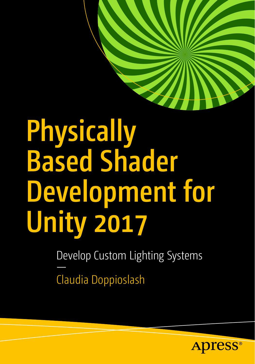 Physically Based Shader Development for Unity 2017