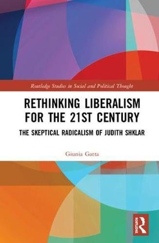 Rethinking Liberalism for the 21st Century