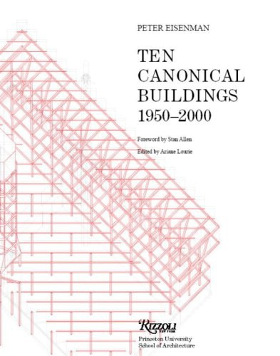 Ten Canonical Buildings