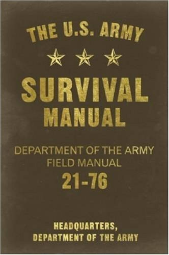 The U.S. Army Survival Manual