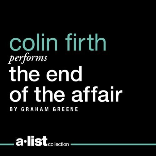 柯林·菲尔斯 Colin Firth - The End of the Affair[Audible Audio Edition]
