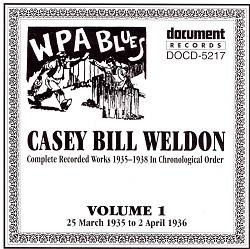 Casey Bill Weldon - Complete Recorded Works, Vol. 1
