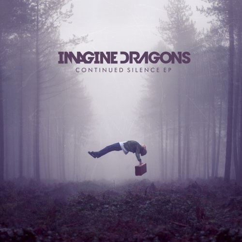 Imagine Dragons - Continued Silence
